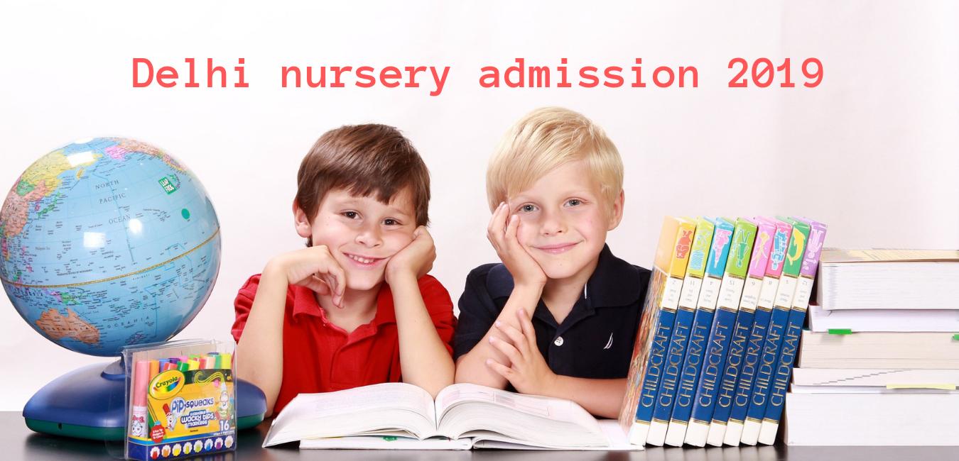 Delhi nursery admission 2019