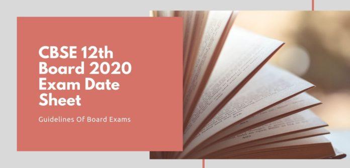 CBSE 12th Board 2020 Exam Date Sheet