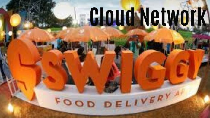 swiggy cloud network